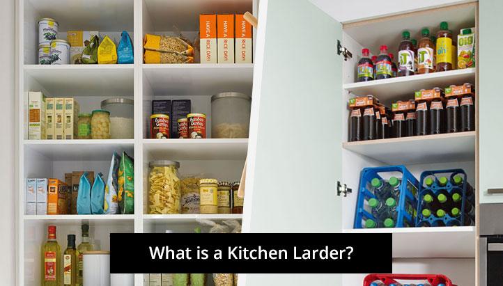 What is a Kitchen Larder
